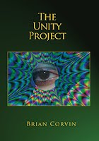 The Unity Project by Brian Corvin. A book of poetry and verse.