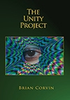 The Unity Project by Brian Corvin - a collection of poetry and verse